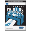 Essential Printing Tools and Techniques for TurboCAD