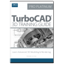 3D Training Guide for TurboCAD Pro Platinum 2017
