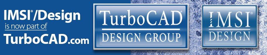 IMSIdesign.com is now part of TurboCAD.com