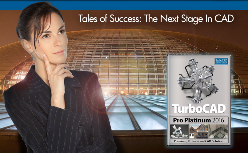 Tales of Success: The Next Stage In CAD